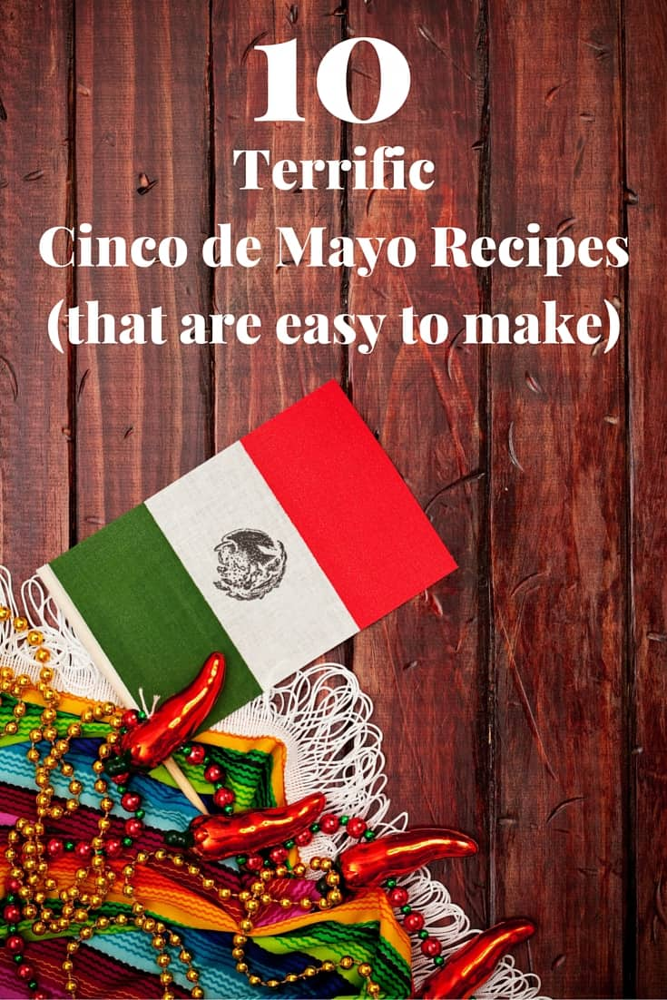 10 terrific Cinco de Mayo recipes that are easy to make - from tasty tacos to must-try margaritas