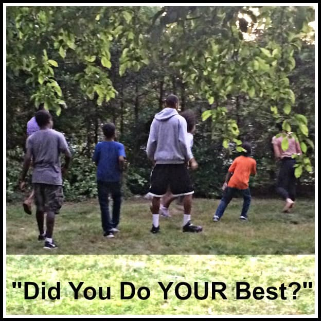 """Do it best by doing your best - """"Did You Do YOUR Best?"""" is the helpful question"""