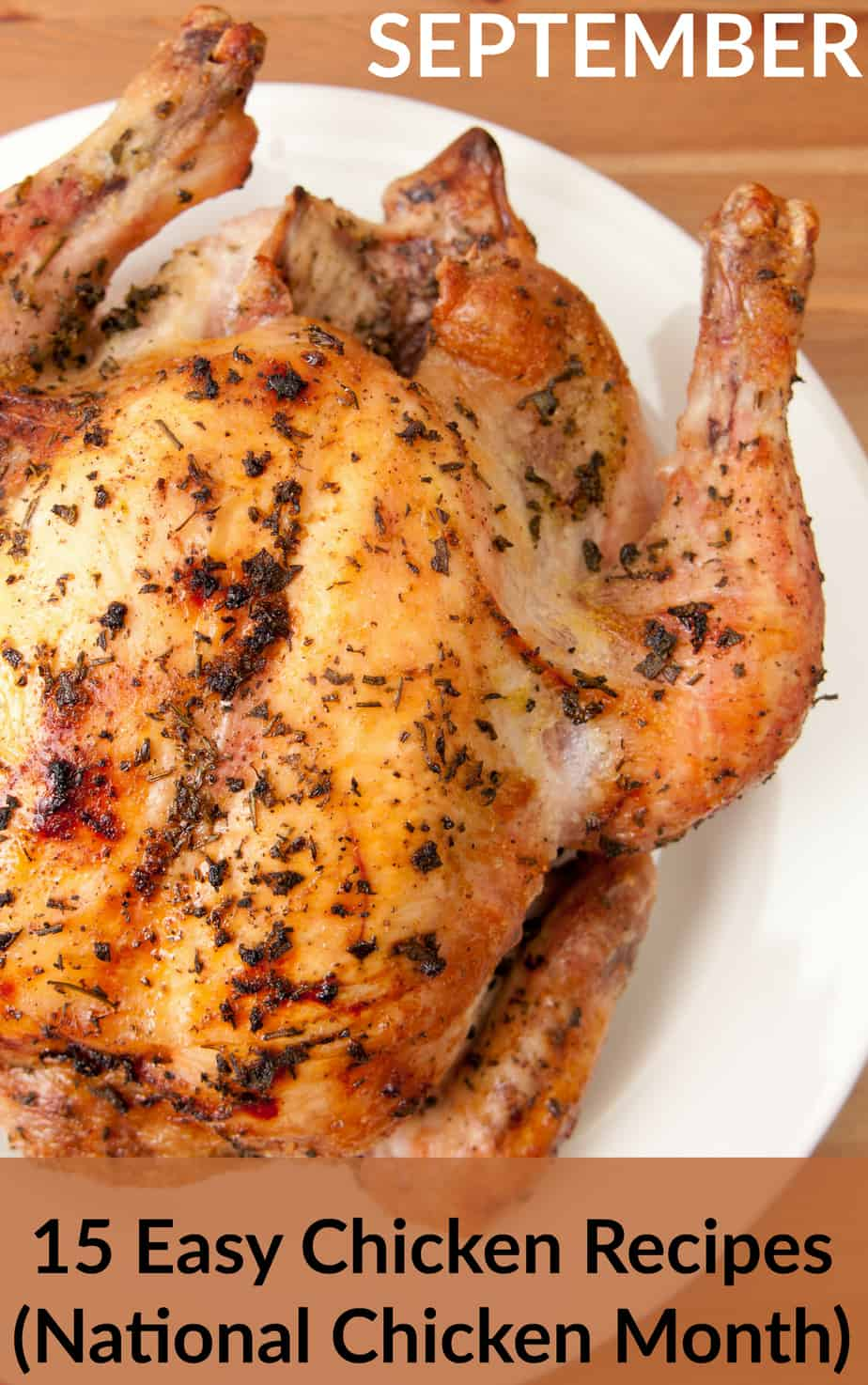 15 Easy Chicken Recipes to Make for National Chicken Month