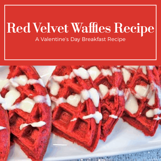 Simple Recipe for Red Velvet Waffles - Valentine's Day Breakfast Recipe