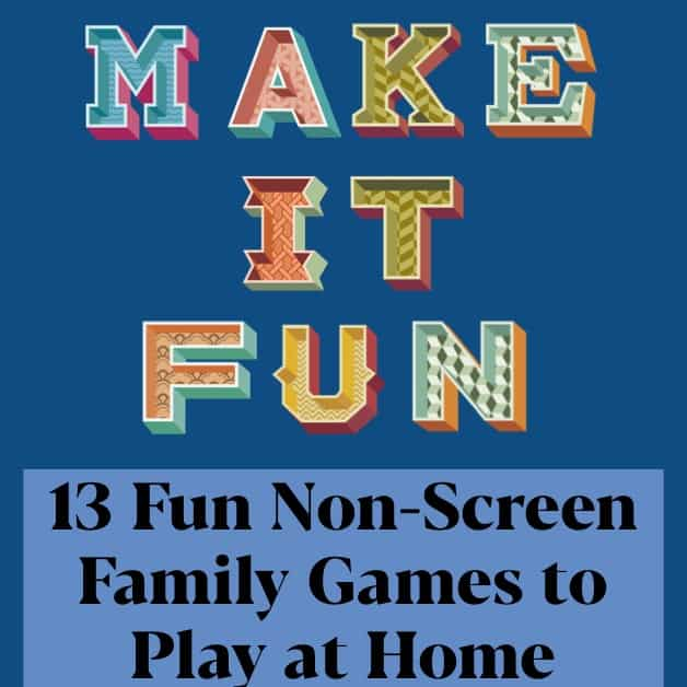 Games for kids 8 and up - 13 Fun Non-Screen Family Games to Play at Home