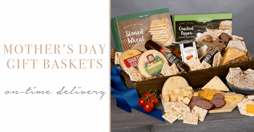 special  Mother's Day Gift Baskets With Guaranteed On-Time Delivery