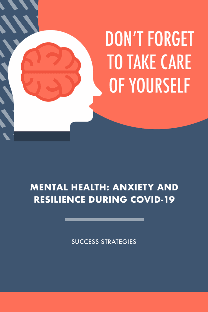 Anxiety and Resilience During COVID-19 coping strategies