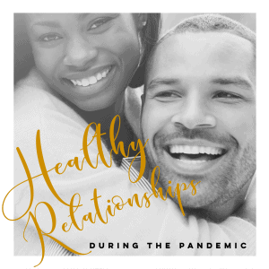 How To Keep Your Couple Relationship Healthy During the Pandemic