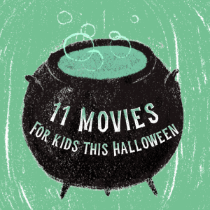 11 Best Halloween Movies for Kids That Aren't Too Scary