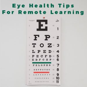 Important Eye Health Tips For Remote Learning
