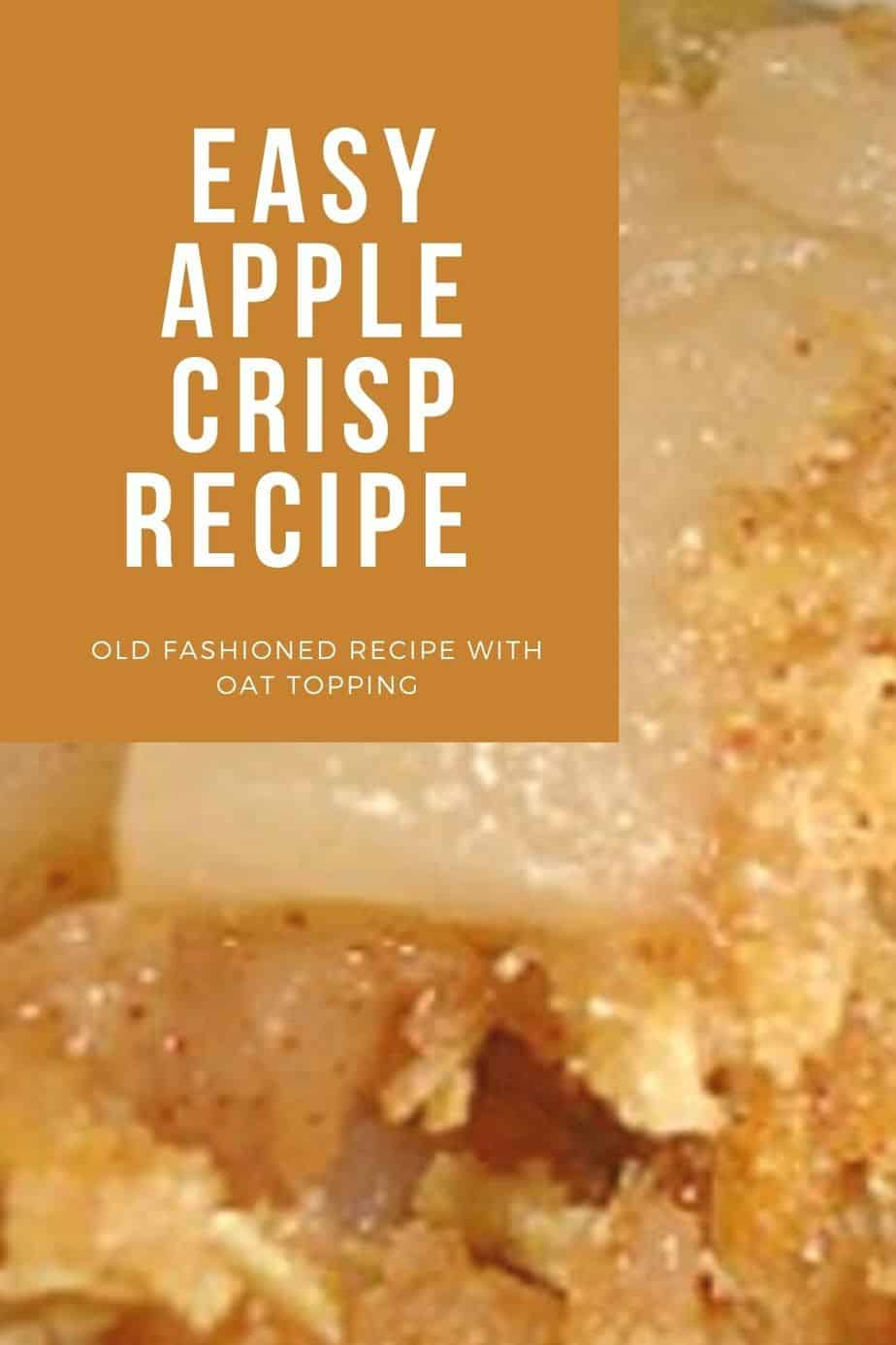 Old Fashioned Easy Apple Crisp Recipe With Oat Topping