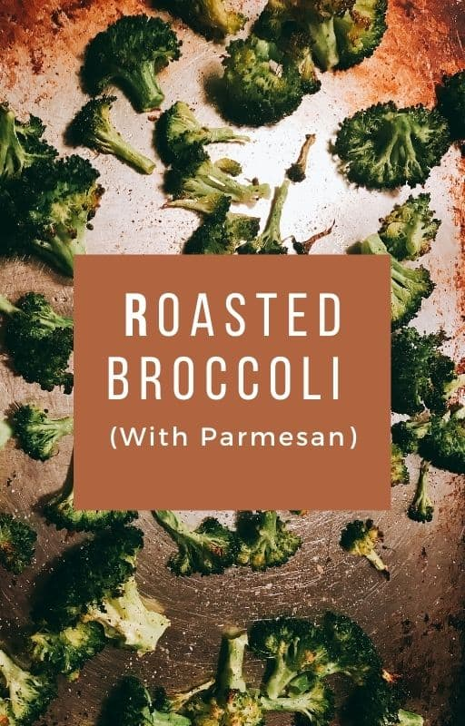 Really Simple Roasted Broccoli Recipe With Parmesan