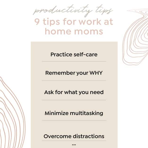 Productivity Tips - 9 Practical Productivity Tips for Work at Home Moms in 2021