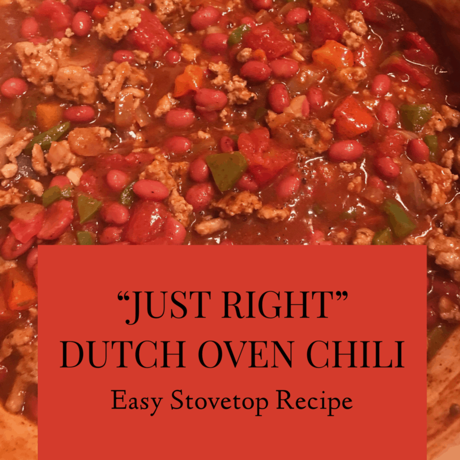 """""""Just Right"""" Dutch Oven Chili Recipe That Is Easy To Make"""