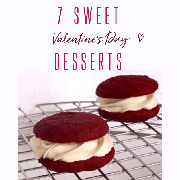 7 Sweet Valentine's Day Desserts To Show Your Love
