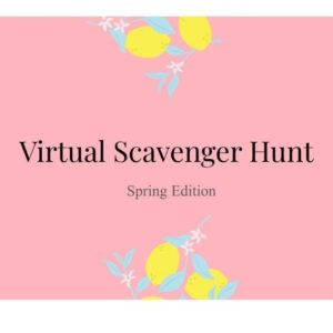Free Virtual Spring Scavenger Hunt PDF for Your Family