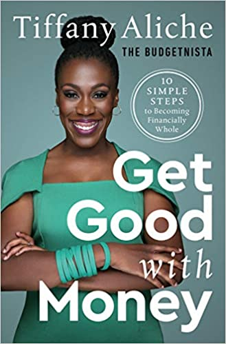 Giveaway of Get Good with Money: Ten Simple Steps to Becoming Financially Whole
